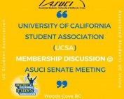 University of California Student Association membership discussion at ASUCI Senate meeting, in Woods Cove BC on December 1st, 2016 at 5-7pm
